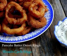 Pancake Batter Onion Rings with Wasabi Garlic Mayo