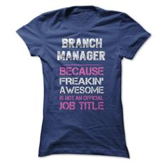 Awesome Branch Manager Shirt T Shirt, Hoodie, Sweatshirt