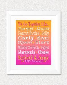 Best Friend Birthday Gift, We Go Together Like, Present for BFF, Personalized Friend Gift, Pairs Typography Print, Gift for Teens