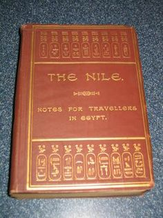 """""""The Nile: Notes for Travelers in Egypt"""" by E.A. Wallis Budge"""