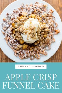 The ultimate fall treat - this Apple Crisp Funnel Cake is a delicious funnel cake topped with apple pie filling, ice cream, and finished off with a crumb topping. Apple Topping Recipe, Funnel Cake Ingredients, Best Comfort Food, Comfort Foods, Homemade Funnel Cake, Pinterest Recipes, Pinterest Food, Cake Toppings, Apple Crisp