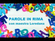 Parole in rima con la maestra Loredana - YouTube Youtube, Blog, Alphabet, Blogging, Youtubers, Youtube Movies