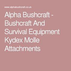 Alpha Bushcraft - Bushcraft And Survival Equipment Kydex Molle Attachments
