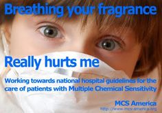 MCS America ©: Breathing Your Fragrance Really Hurts Me Sign