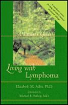 OncoLink Cancer Resources - Living With Lymphoma.  Even though this book is older, it is an excellent resource and I highly recommend it to anyone just diagnosed with Lymphoma.