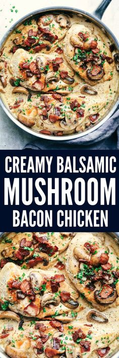 Creamy Balsamic Mushroom Bacon Chicken has the most amazing creamy balsamic mushroom sauce with tender and juicy chicken topped with crispy bacon.
