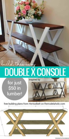 Diy furniture - Free building plan for this easy double X console table Make it longer or shorter to fit your space, and paint or stain it to be more modern or more rustic! Building plan from Hertoolbelt on Remodela Furniture Projects, Furniture Makeover, Home Projects, Home Furniture, Apartment Furniture, Furniture Stores, Wooden Furniture, Outdoor Furniture, Repurposed Furniture