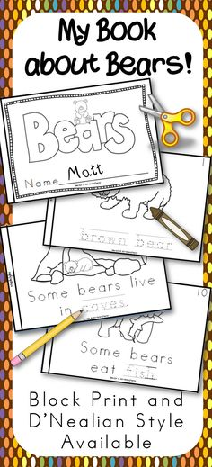 My Book about Bears for kindergarten and 1st grade for science.  Available in block print and D'Nealian.