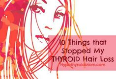 Hair Loss Remedies 10 Things that Stopped My Thyroid Hair Loss. Also, what to test for. not just hair loss, thyroid issues - How I stopped my hair loss from clogging the shower drain. Hey thyroid, You will not take my hair too. From, Hypothyroid Mom Thyroid Hair Loss, Thyroid Diet, Thyroid Issues, Thyroid Disease, Thyroid Problems, Thyroid Health, Thyroid Cancer, Thyroid Gland, Thyroid Vitamins