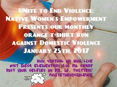 Jan. 25th: Run against Domestic Violence, wear orange, take a selfie & post with #NIWRCStrongHearts #UnitetoEndViolence!