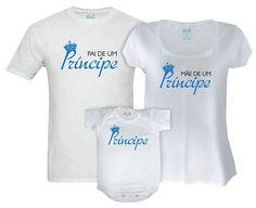 Kit Família Pais de um Príncipe - Vem de Berço Camisetas Pai E Filho 846972fcd90