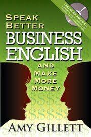 Speak Better Business English and Make More Money
