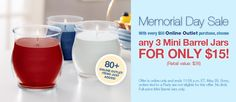 Memorial Day Sale! With every $50 Online Outlet Purchase, choose any 3 Mini Barrels Jars for only $15 PartyLite products for free Give me a call 719-505-3787 or order online http://www.partylite.biz/sites/bwiest/ JOIN MY PARTYLITE TEAM!