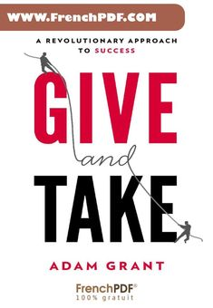 Online book PDF for free: Give and Take PDF Why Helping Others Drives Our Success