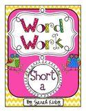Word Work - Short a