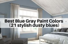 Best Blue Gray Paint Colors stylish dusty blues Chic and soothing bluish gray paint shades for a trendy and relaxing home. These tranquil paint colors will transform your home and how you feel in it. Bluish Gray Paint, Blue Grey Walls, Greyish Blue, Grey Bedroom Paint, Bedroom Colors, Bedroom Wall, Paint Colors For Living Room, Paint Colors For Home, Best Blue Paint Colors