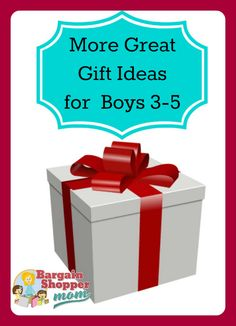 More Great Gift Ideas for Boys 3 4 & 5