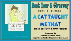 SATIN'S   BOOKISH    CORNER: A CAT TAUGHT ME THAT BOOK TOUR/ GIVEAWAY!!  Blogger of the day hosting the book tour and cat-themed giveaway today.