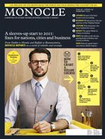 Monocle. The magazine for the discerning reader. Concerning style, politics and business