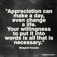 Discover and share Appreciation Quotes. Explore our collection of motivational and famous quotes by authors you know and love. Quotes For Him, Great Quotes, Quotes To Live By, Me Quotes, Inspirational Quotes, Quotable Quotes, Mommy Quotes, Motivational Monday, Husband Quotes