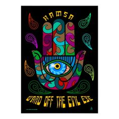 Groovy Hamsa Posters -  Ward off the Evil Eye Spirits with this 1960's style original digital painting! This Hand of G-d is decorated with vividly saturated curls and surrounded by cascading paisleys in almost neon bright colors. Great for Dorm, Kids Room or Family Room! See more original Hamsa Products @ www.zazzle.com/jewbilee/hamsa+gifts?rf=238155573613991097&tc=pnt #hamsas #evileye #postersforteens
