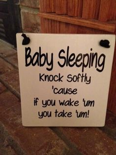 Funny Baby Sleeping Sign White Paint by AmysVinylCreations on Etsy Baby Outfits, Funny Babies, Cute Babies, Baby Sleeping Sign, Sleeping Babies, Everything Baby, Having A Baby, Funny Signs, Baby Shower Games