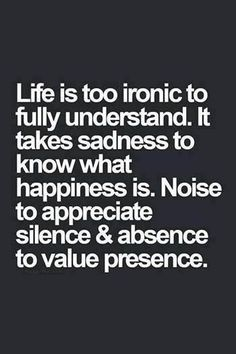 Life is too ironic to fully understand...