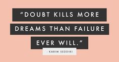 Don't doubt! #qotd #amwriting