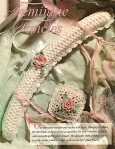 Feminine Fancies Crochet Rose Sachet and Hanger Cover Pattern