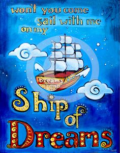 Ship Of Dreams - the art of noelle dass