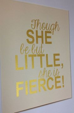 Baby girl nursery gold quote print Though   she be by metallicprints,