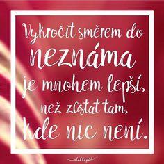 Nezůstávejme tam, kde nic není, vykročme odvážně do neznáma, můžeme tím jedině získat ☕️ #sloktepo #hrnky #motivace #domov #srdce #radost #stesti #valentyn #czechgirl #czechboy #prague #czech #pozitivnimysleni