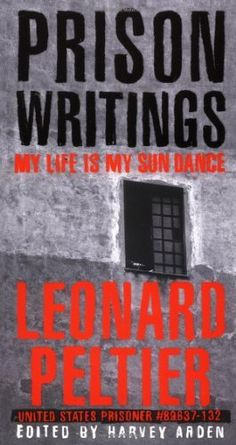 Prison Writings: My Life Is My Sun Dance by Leonard Peltier. $11.43. Publication: June 16, 2000. Author: Leonard Peltier. Publisher: St. Martin's Griffin; 1st edition (June 16, 2000)