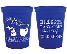 Personalized Plastic Cups State to State Cups Party Cups Cheers to Many Years Cups Custom Plastic Cups Destination Wedding Favor 1023 by SipHipHooray