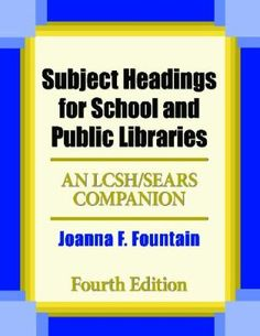 This fourth edition of an essential resource on subject headings for school and public libraries reflects recent changes in Library of Congress subject headings and authority files. Subject Headings for School and Public Libraries: Bilingual Fourth Edition is the only resource available that provides both authorized and reference entries in English and Spanish.