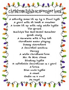 cHRISTMAS Lights Scavenger Hunt: cute family, TEEN group or adult Christmas Party Idea. Use a cell phone to take pictures of lights Primitive Christmas, Merry Christmas, Christmas Games, Little Christmas, Christmas Printables, Winter Christmas, Winter Holidays, All Things Christmas, Christmas Lights