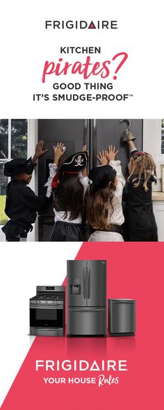 Whether your kitchen is over run by pirates, princesses or the soccer team, we've got you covered with our new Smudge-Proof™ Black Stainless Steel. It's fingerprint-resistant, so cleanup is a snap. Plus, all of the appliances have features to help you run your kitchen your way. You can't go wrong with ranges that get meals to the table faster, refrigerators with flexible interior storage, and dishwashers that clean even stubborn baked-on foods.