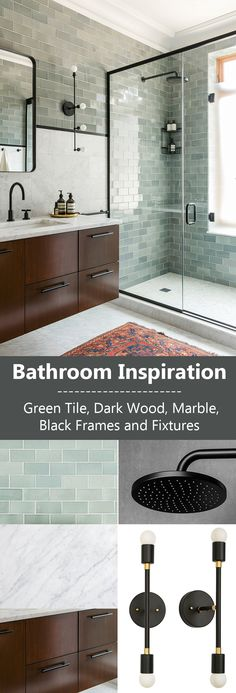 Bathroom Inspiration - Green Tile, Dark Wood, Marble, Black Frames and Fixtures