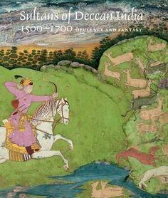 Sultans of Deccan India, 1500--1700