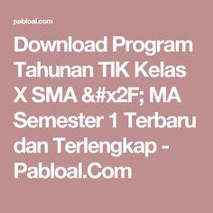 Download Program Tahunan TIK Kelas X SMA / MA Semester 1 Terbaru dan Terlengkap - Pabloal.Com