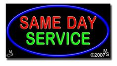 "Same Day Service Neon Sign - 20"" x 37""-ANS1500-6258  37"" Wide x 20"" Tall x 3"" Deep  Flashing Border ""ON/OFF"" switch  Sign is mounted on an unbreakable black or clear Lexan backing  110 volt U.L. listed transformer fits into a standard outlet  Hanging hardware & chain included  6' Power cord with standard transformer  For indoor use only  1 Year Warranty on electrical components  1 Year Warranty on standard transformers."