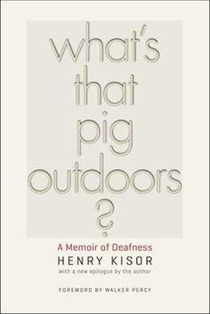 """Memoir of Deaf life titled """"What's That Pig..."""". A very interesting read and very worth your time.  Also perfect for distance learning CEU opportunities for people whom keep certifications and work with various cultural groups (like interpreters) but also am interesting piece overall. Interesting info: the title arose from a misunderstood phrase while the author was lip reading."""