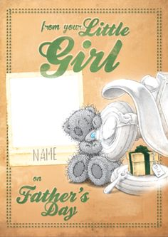 Me To You - From Your Little Girl Card Father's Day Personalised Greetings Card Idea