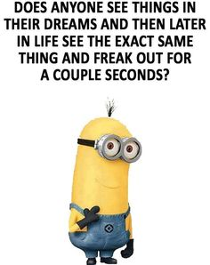 27 Funny Minion QuotesThey will be very surprised. Me, me, me…I'm dead. Why brain, why? Might even have more fun. Such a dream. Think carefully. Lost so many salads this way. Know them well. That would be a miracle pill! Okay, a lot. Hmm, I guess it just won't get done then. Word to the …