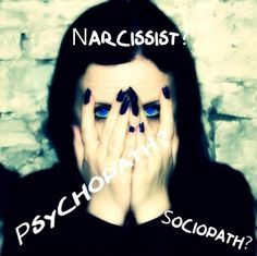 Is Your Abuser a Narcissist, Psychopath or Sociopath http://randigfine.com/is-my-abuser-a-narcissist-psychopath-or-sociopath/