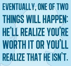 Unfortunately, realization sometimes takes a while.