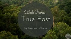 True East by Raymond Ahrens is a book that is filled with history, genetic anthropology, oil, murder, and lust, among other things.  Full disclosure: I was given a free copy of this book by the author in exchange for an honest review. This did not affect my rating in any way.