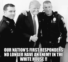 We need to support our men/women in Blue, they do have one of the hardest jobs! As long as they keep their oaths to the Constitution