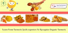 Learn From #Turmeric #Seeds #Exporters To Recognize Organic Turmeric