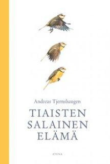 Ullan Luetut kirjat: Andreas Tjernshaugen Tiaisten salainen elämä
